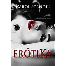 ErótiKa : Edición Especial 6º Aniversario (Saga ErótiKa nº 1) (Spanish Edition) Mar 26, 2012