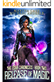 Release of Magic (The Leira Chronicles Book 2)