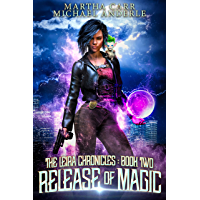 Release of Magic (The Leira Chronicles Book 2) (English Edition)