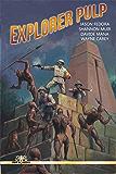 Explorer Pulp (English Edition)