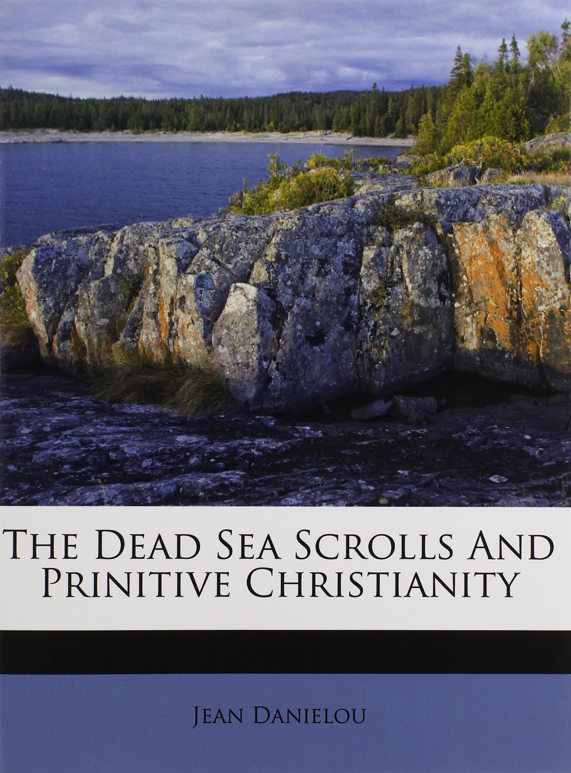 The Dead Sea Scrolls And Prinitive Christianity pdf epub