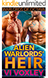 Alien Warlords' Heir: SciFi Menage Surprise Baby Romance (Warlords of Octava Book 2)