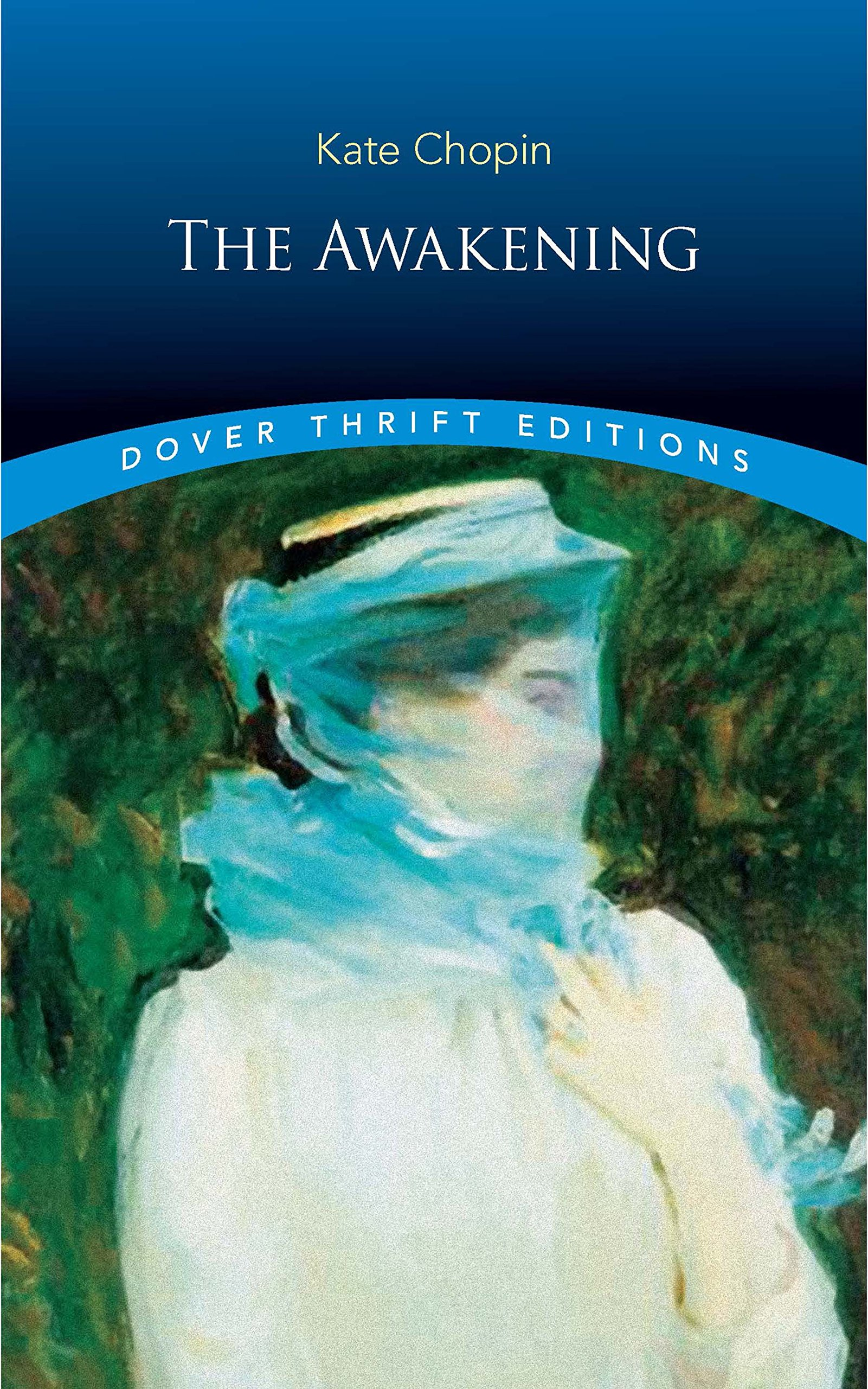 the awakening dover thrift editions kate chopin 0800759277865