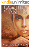 Daughter of Ashes: An Epic Fantasy Novel (Rise of Aiqasal Book 1)