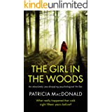 THE GIRL IN THE WOODS an unputdownable psychological thriller with a breathtaking twist (Totally Gripping Psychological Thril