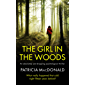 THE GIRL IN THE WOODS an unputdownable psychological thriller with a breathtaking twist (Totally Gripping Psychological…
