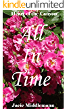 All In Time (Heart Of The Canyon Book 5)