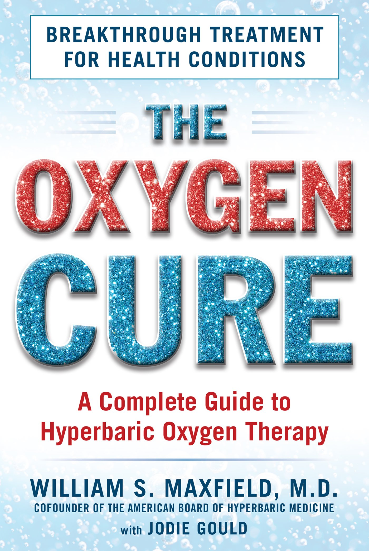 The Oxygen Revolution Hyperbaric Oxygen Therapy The New