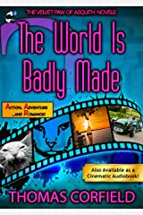 The World Is Badly Made (The Velvet Paw Of Asquith Novels Book 2) Kindle Edition