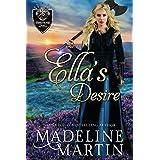 Ella's Desire: A Scottish Medieval Romance (Borderland Ladies Book 3)