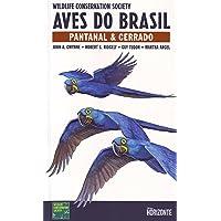 Aves Do Brasil. Pantanal E Cerrado. Português