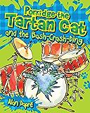 Porridge the Tartan Cat and the Bash Crash Ding: The Bash Crash Ding