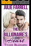 The Billionaire's Heart: Billionaire Obsession (Tycoon Billionaires Book 0)