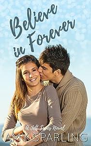 Believe in Forever (Jett Series Book 3)