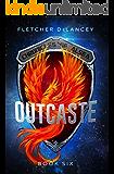 Outcaste (Chronicles of Alsea) (Volume 6)