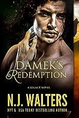 Damek's Redemption (Legacy Series Book 6) Kindle Edition