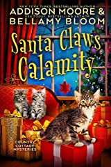 Santa Claws Calamity (Country Cottage Mysteries Book 3) Kindle Edition
