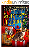 Santa Claws Calamity (Country Cottage Mysteries Book 3)