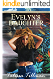 Evelyn's Daughter