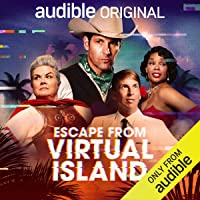 Escape from Virtual Island: An Audio Comedy
