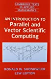 An Introduction to Parallel and Vector Scientific Computation (Cambridge Texts in Applied Mathematics)