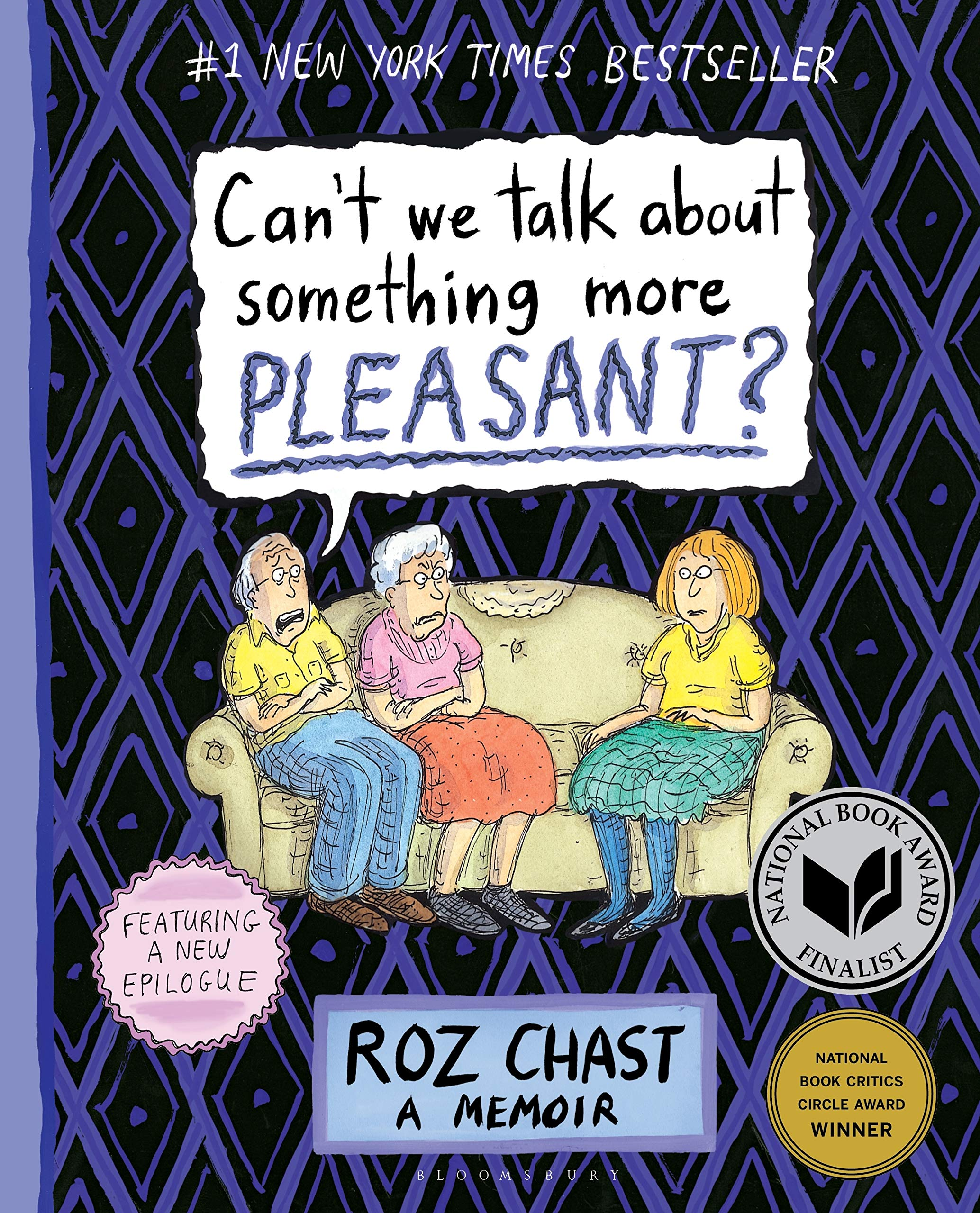 Image result for Can't We Talk About Something More Pleasant? published when