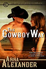 The Cowboy Way (Men of the Sprawling A Ranch Book 1) Kindle Edition