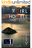 The Girl Who Fell to Earth 1: iceni. An edge-of-your-seat thriller. —The truth is inside. (the Hiding Game books)