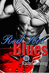 Red Hot Blues: Guitar Wielding Biker Bad Boy Meets Overweight Blues Singer With a Voice to Melt Any Man's Heart - Nashville New Adult Romance Kindle Edition