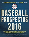 Baseball Prospectus 2016: The Essential Guide to the 2016 Season