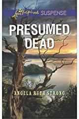 Presumed Dead: Faith in the Face of Crime (Love Inspired Suspense) Kindle Edition