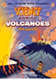 Science Comics: Volcanoes: Fire and Life