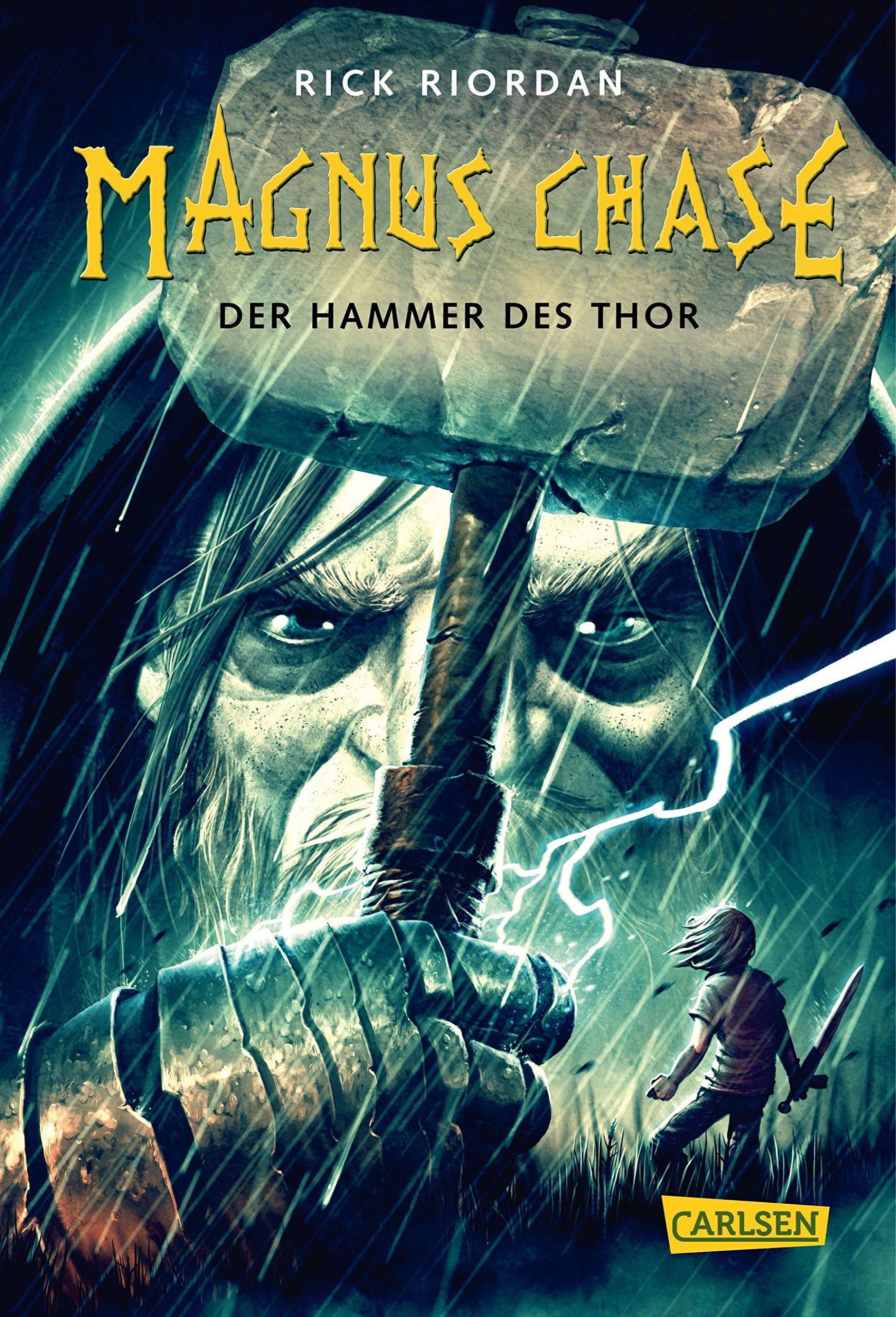 Magnus Chase 2: Der Hammer des Thor Gebundenes Buch – 26. Mai 2017 Rick Riordan Gabriele Haefs Carlsen 3551556695