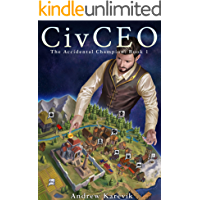CivCEO: A 4x Lit Series (The Accidental Champion Book 1) (English Edition)