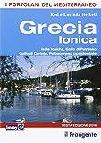 Grecia ionica. Isole Ioniche, Golfo di Patrasso, Golfo di Corinto, Peloponneso occidentale