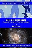 Scie nel subspazio: Tre racconti della Confederazione Solare (La saga di Cochrane Vol. 3)