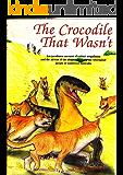 The Crocodile That Wasn't - An eye-witness account of extinct megafauna