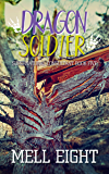 Dragon Soldier (Supernatural Consultant Book 5)