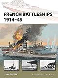 French Battleships 1914–45 (New Vanguard)