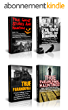 Unexplained Mysteries: Bizarre Unexplained Mysteries From Every Corner Of The Globe: True Ghost Stories And Hauntings Box Set (True Paranormal, Haunted ... Phenomena Book 2) (English Edition)