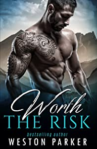 Worth the Risk: The Worth Series Book 1