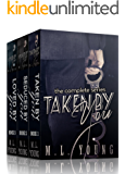 Taken by You: The Complete Series