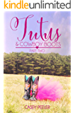 Tutus & Cowboy Boots: A Small Town Dance Romance (Part Two) (Tutus & Cowboy Boots Series Book 2)