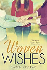 Woven Wishes (Whispered Wishes Book 4) Kindle Edition