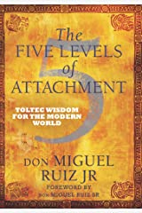The Five Levels of Attachment Kindle Edition