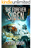 The Forever Siren (SMC Marauders Book 3)