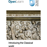Introducing the Classical world (English Edition)
