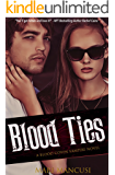 Blood Ties: A Blood Coven Vampire Novel (The Blood Coven Vampires Book 6)