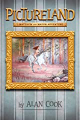 Pictureland: A Matthew and Mason Adventure (Matthew and Mason Adventures Book 2) Kindle Edition