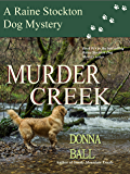 Murder Creek (Raine Stockton Dog Mysteries Book 14)